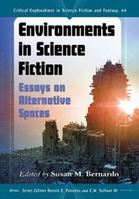 Enviornments in Science Fiction: Essays on Alternative Spaces Book Cover
